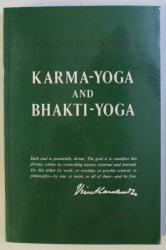 KARMA - YOGA AND BHAKTI - YOGA , REVISED EDITION by SWAMI VIVEKANADA , 1955