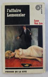 L 'AFFAIRE LEMONNIER par LOYS VAN LEE , 1966
