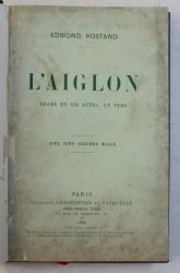 L ' AIGLON par EDMOND ROSTAND , 1926