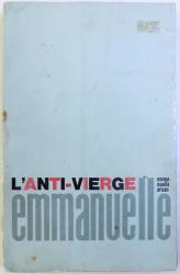 L  ' ANTI  - VIERGE EMANUELLE par EMANUELLE ARSAN , 1988