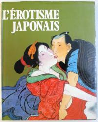 L ' EROTISME JAPONAIS , presentation de BERNARD SOULIE , 1981