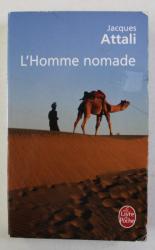 L 'HOMME NOMADE par JACQUES ATTALI , 2003