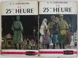 LA 25 eme HEURE par C.V. GHEORGHIU , VOLUMUELE I - II , 1953