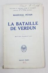 LA BATAILLE DE VERDUN par MARECHAL PETAIN - PARIS, 1929
