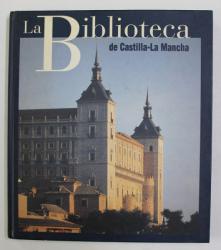 LA BIBLIOTECA DE CASTILLA - LA MANCHA ,1998