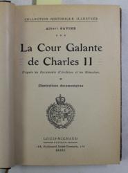 LA COUR GALANTE DE CHARLES II / LA COUR DE PRUSSE SOUS FREDERIC GUILLAUME Ier par ALBERT SAVINE , COLEGAT DE DOUA VOLUME , 1905