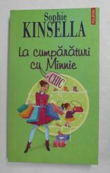 LA CUMPARATURI CU MINNIE de SOPHIE KINSELLA , 2010