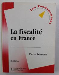 LA FISCALITE EN FRANCE par PIERRE BELTRAME , 2001