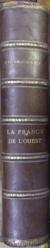 LA FRANCE DE L'OUEST de CHARLES BROSSARD (1901)
