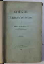 LA HONGRIE POLITIQUE ET SOCIALE par ANGELO DE GUBERNATIS , 1885