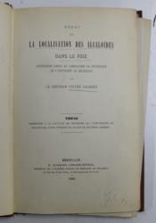 LA LOCALISATION DES ALCALOIDES DANS LE FOIE par LE DOCTEUR VICTOR JACQUES , 1880