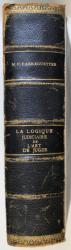 LA LOGIQUE JUDICIARE et L ' ART DE JUGER par M . P. FABREGUETTES , 1926