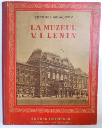 LA MUZEUL V.I. LENIN de SERGHEI MIHALCOV  1950