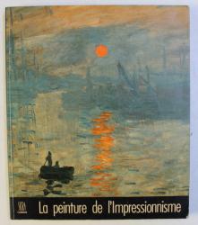 LA PEINTURE DE L ' IMPRESSIONISME par MARIA BLUNDEN et GODFREY BLUNDEN , 1981