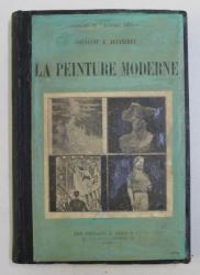 LA PEINTURE MODERNE par OZENFANT et JEANNERET , 1925 , LEGATURA REFACUTA *