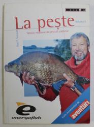 LA PESTE - TEHNICI MODERNE DE PESCUIT STATIONAR VOL. I de DAN F. SECOSAN , 2007