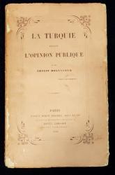 LA TURQUIE DEVANT L'OPINION PUBLIQUE par ERNEST HOLLANDER - PARIS, 1858