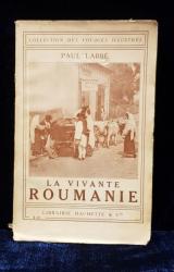 LA VIVANTE ROUMANIE de PAUL LABBE (1913)
