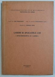 LASERII SI APLICATIILE LOR  - SPECTROSCOPIA CU LASERI de ION PARALESCU ...SERBAN POPA , 1974