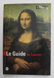 LE GUIDE DU LOUVRE , par ANNNE SEFRIOUI , 2005