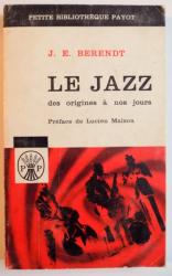 LE JAZZ DES ORIGINES A NOS JOURS de J. E. BERENDT , 1963