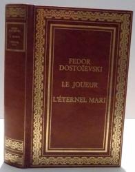 LE JOUEUR , L ' ETERNEL MARI de FEDOR DOSTOIEVSKI , 1983