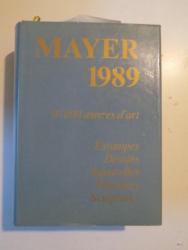 LE LIVRE INTERNATIONAL DES VENTES 1989 50000 AEUVRES D'ART ESTAMPES DESSINS AQUARELLES PEINTURES SCULPTURES de E. MAYER ,