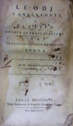 LE ODI DI ANACREONTE E DI SAFFO . TOMO I (1782)