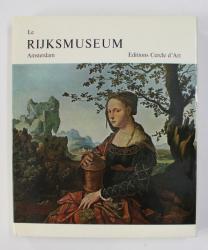 LE RIJKSMUSEUM AMSTERDAM , commentaires de B. HAAK , 1965