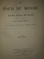 LE TOUR DU MONDE, NOUVEAU JOURNAL DES VOYAGES- M. EDOUARD CHARTON, DEUXIEME SEMESTRE 1870-1871