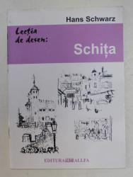 LECTIA DE DESEN  - SCHITA de HANS SCHWARZ ,  2004