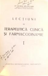 LECTIUNI DE TERAPEUTICA CLINICA SI FARMACODINAMIE, VOL I-II de GEORGE BALTACEANU , 1933