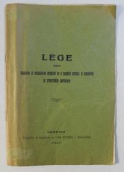 LEGE PENTRU REGULAREA SI CONSOLIDAREA DREPTULUI DE A EXPLOATA PETROLUL SI OZOCHERITA PE PROPRIETATILE PARTICULARE , 1913