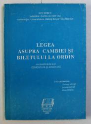 LEGEA ASUPRA CAMBIEI SI BILETULUI LA ORDIN de ION TURCU , 1994