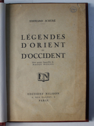 LEGENDES D' ORIENT ET D' OCCIDENT par EDOUARD SCHURE , 1920