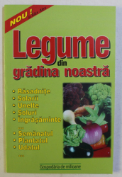 LEGUME DIN GRADINA NOASTRA , 2020
