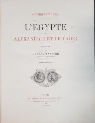 L'EGYPTE,  ALEXANDRIE ET LE CAIRE by GEORGES EBERS, TRADUCTION de GASTON MASPERO - PARIS, 1883