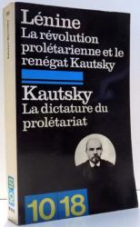 LENINE, LA REVOLUTION PROLETARIENNE ET LE RENEGAT KAUTSKY, KAUTSKY, LA DICTATURE DU PROLETARIAT par PATRICK KESSEL , 1972