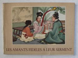 LES AMANTS FIDELES A LEUR SERMENT , texte CHAO TCHEN et WOU TING  - KOUAN , dessins WANG CHOU - HOUEI , 1956