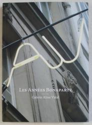 LES ANNEES BONAPARTE  - GALERIE ALINE VIDAL , 2015