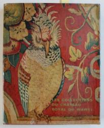 LES COLLECTIONS DU CHATEAU ROYAL DU WAWEL , introduction JERZY SZABLOWSKI , 1975