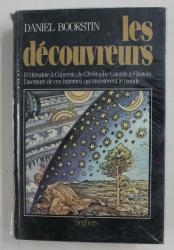 LES DECOUVREURS par DANIEL BOORSTIN , D 'HERODOTE A COPERNIC , DE CHRISTOPHE COLOMB A EINSTEIN ...., 1986