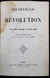 LES FRANCAIS SOUS LA REVOLUTION par MM. AUGUSTIN CHALLAMEL et WILHELM TENINT - PARIS , 1843