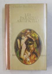 LES PARADIS ARTIFICIELS par CHARLES BAUDELAIRE - 1979