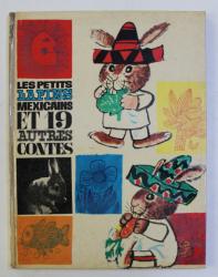 LES PETITS LAPINS MEXICAINS ET 19 AUTRES CONTES , 1964