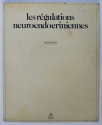 LES REGULATIONS NEUROENDOCRIENNES par SYLVAIN POENARU , 1983