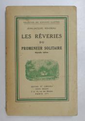 LES REVERIES DU PROMENEUR SOLITAIRE par JEAN JACQUES ROUSSEAU , 1936