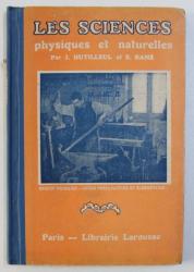 LES SCIENCES PHYSIQUES ET NATURELLES ( LECONS DE CHOSES ) par J . DUTILLEUL et E . RAME , 1927