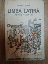 LIMBA LATINA PENTRU CLASA A III  A  de BUJIR CHIRIAC SI FR. CHRIAC