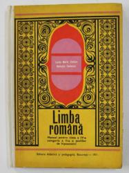 LIMBA ROMANA - MANUAL PENTRU CLASA A IV -A , CATEGORIA A II-A A SCOLILOR DE HIPOACUZICI de LUCIA MARIA COSTAN , 1971